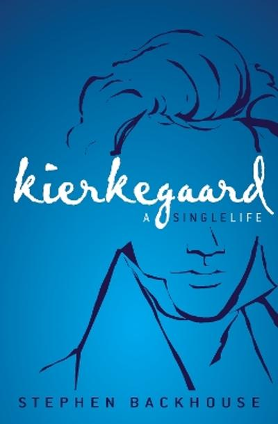 Kierkegaard - Stephen Backhouse