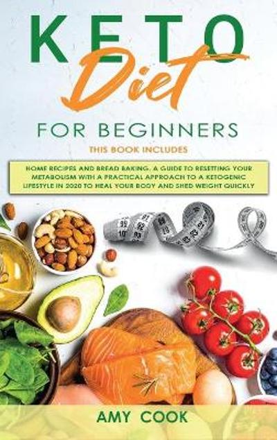Keto Diet for Beginners - Amy Cook