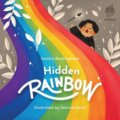 Hidden Rainbow - Jessica Buckingham