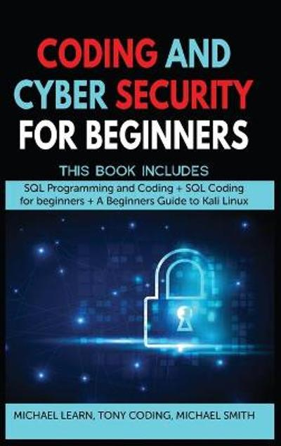 Coding and Cyber Security for Beginners - Michael Learn