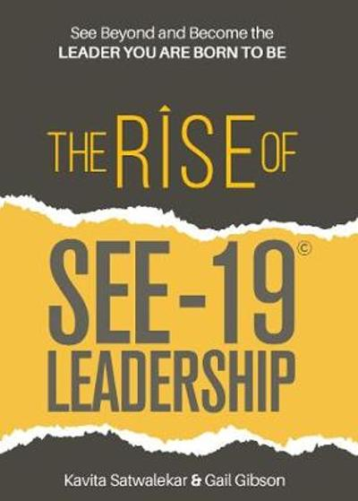 The Rise of SEE-19 (c) Leadership - Kavita Satwalekar