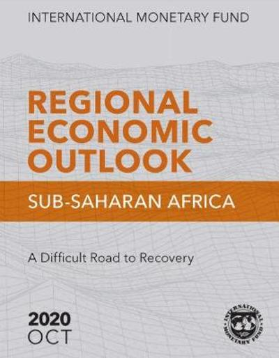 Regional Economic Outlook, October 2020, Sub-Saharan Africa (English Edition) - International Monetary Fund