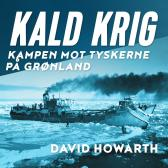 Kald krig - David Howarth Per Andreas Tønder Odd Bang-Hansen