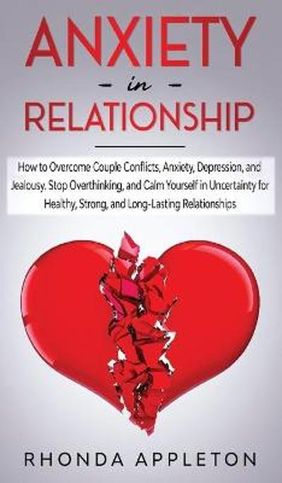 Anxiety in Relationship - Rhonda Appleton