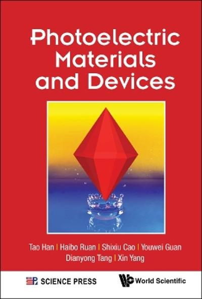 Photoelectric Materials And Devices - Tao Han