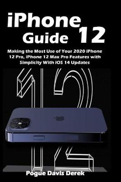iPhone 12 Guide - Pogue Davis Derek