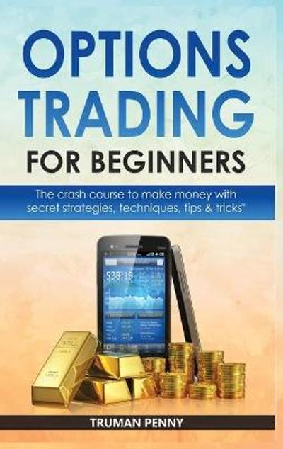 Options Trading for beginners - Truman Penny