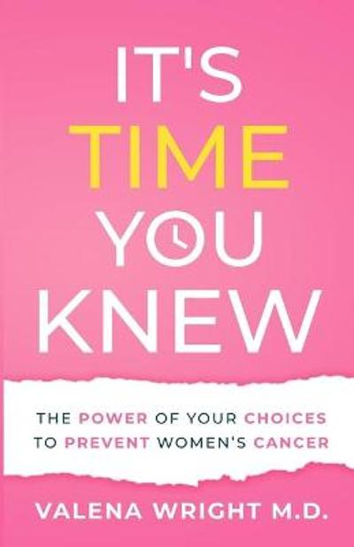 It's Time You Knew - Valena Wright