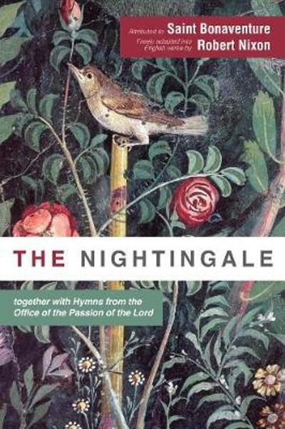 The Nightingale - Saint Bonaventure