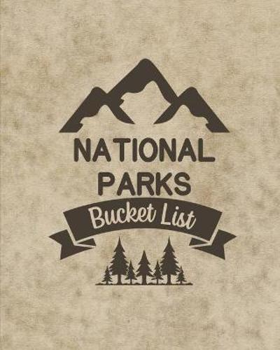 U. S. National Parks Bucket List Book - Teresa Rother
