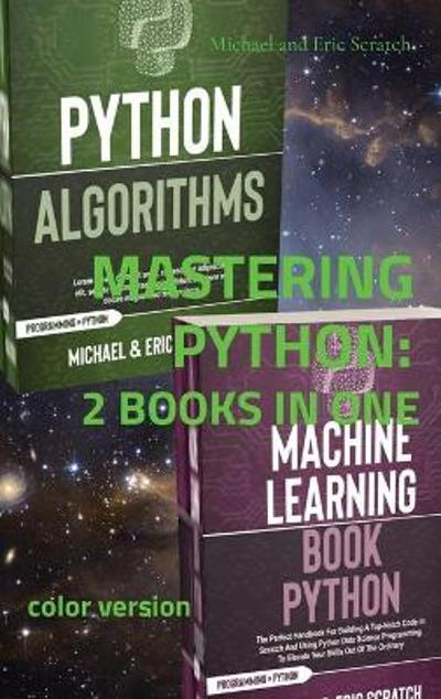 Mastering Python - Michael And Eric Scratch