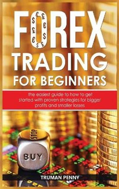 Forex trading for beginners - Truman Penny