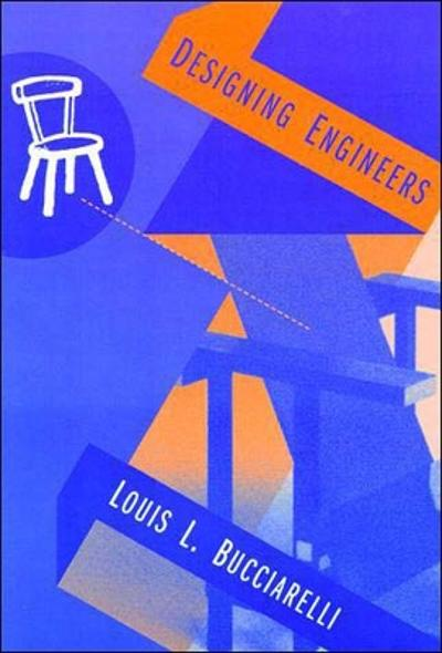 Designing Engineers - Louis L. Bucciarelli