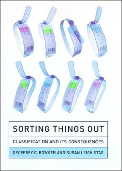 Sorting Things Out - Geoffrey C. Bowker