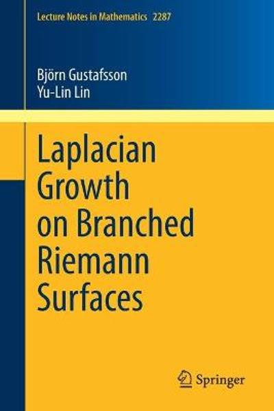 Laplacian Growth on Branched Riemann Surfaces - Bjoern Gustafsson