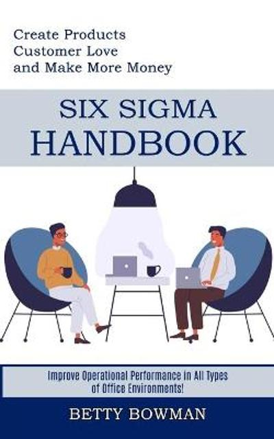 Six Sigma Handbook - Betty Bowman