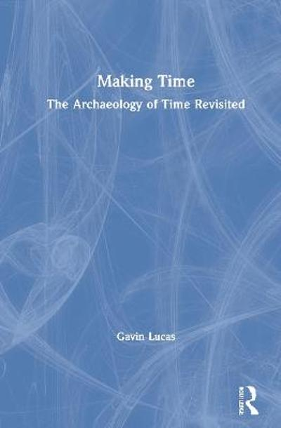 Making Time - Gavin Lucas