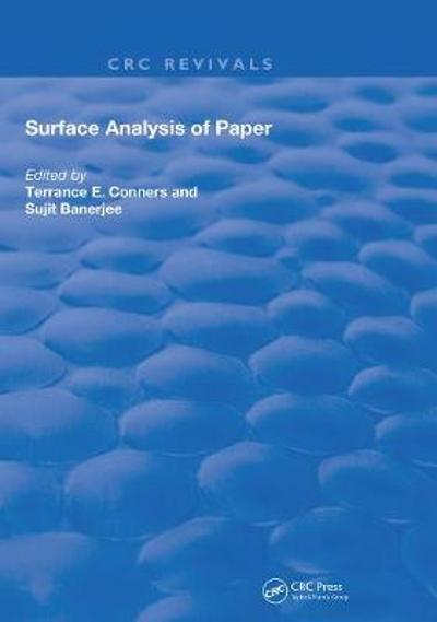 Surface Analysis of Paper - Terrance E. Conners