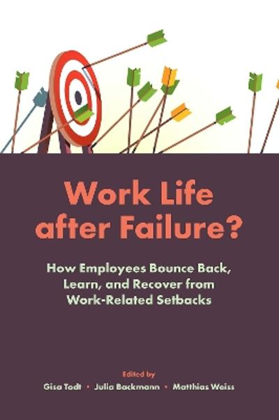 Work Life After Failure? - Gisa Todt