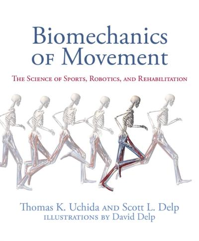 Biomechanics of Movement - Thomas K. Uchida