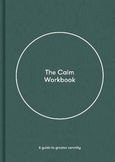 The Calm Workbook - The School of Life