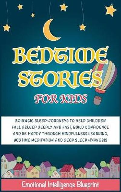 Bedtime Stories for Kids - Emotional Intelligence Blueprint