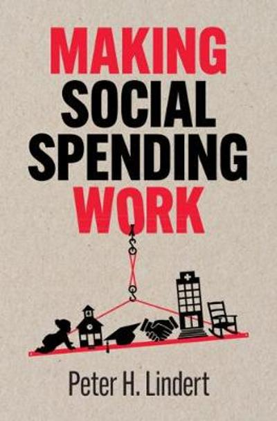 Making Social Spending Work - Peter H. Lindert