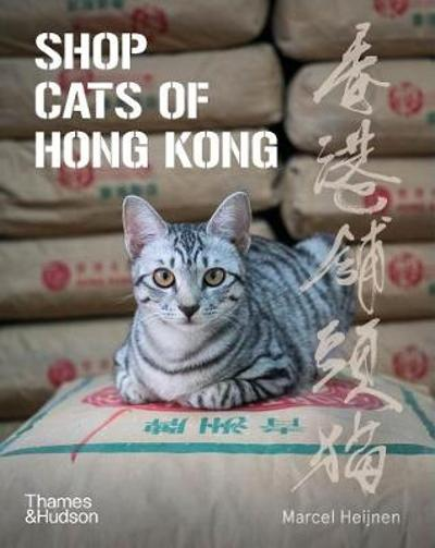 Shop Cats of Hong Kong - Marcel Heijnen