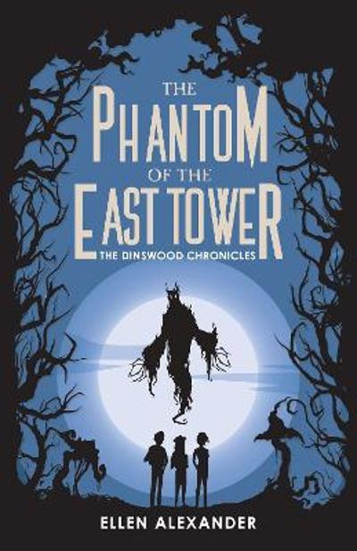 The Phantom of the East Tower - Ellen Alexander