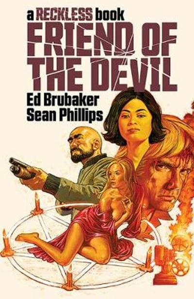 Friend of the Devil (A Reckless Book) - Ed Brubaker