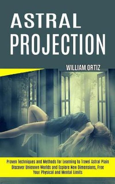 Astral Projection - William Ortiz