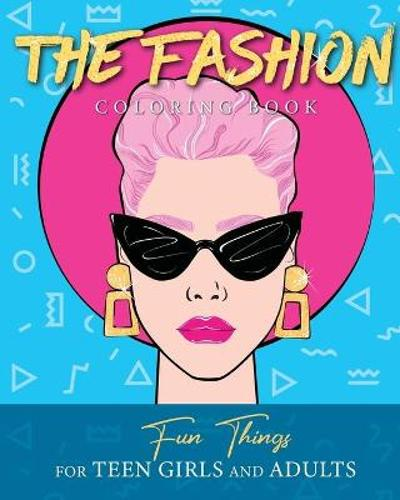 The Fashion Coloring Book - Loridae Coloring