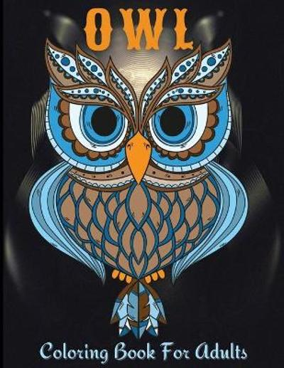 Owl Coloring Book For Adults - Andrea Jensen