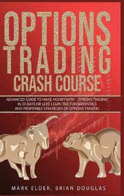 Options Trading Crash Course - Mark Elder