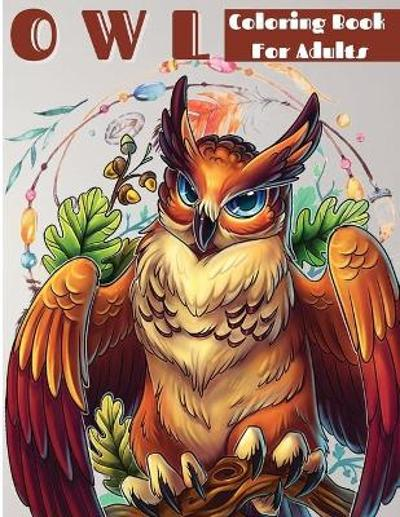 Owl Coloring Book For Grownups - Andrea Jensen