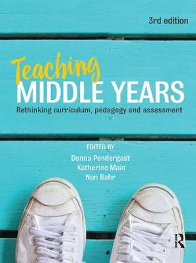 Teaching Middle Years - Donna Pendergast