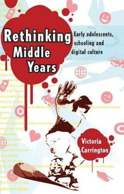Rethinking Middle Years - Victoria Carrington