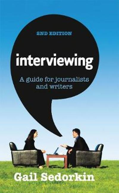 Interviewing - Gail Sedorkin