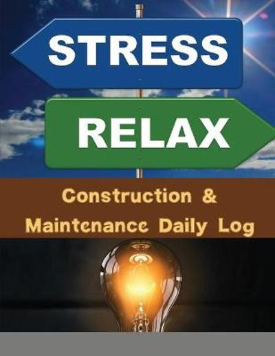 Construction & Maintenance Daily Log - Personaldev Book