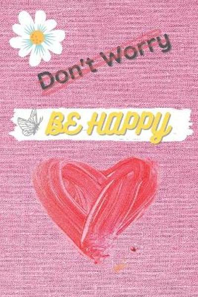 Don't Worry Be HAPPY - Ltd Essentials