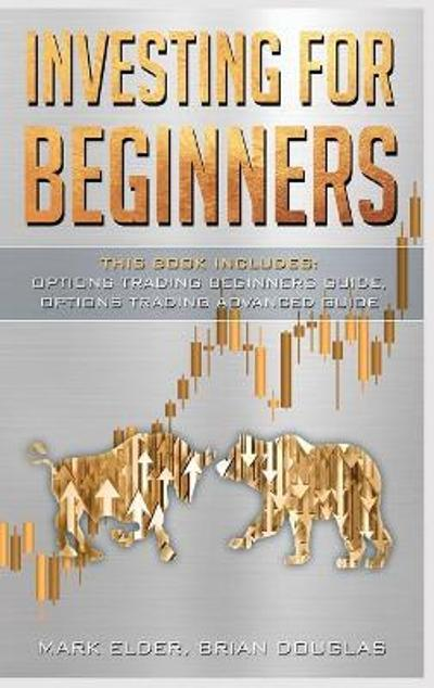 Investing for Beginners - Mark Elder