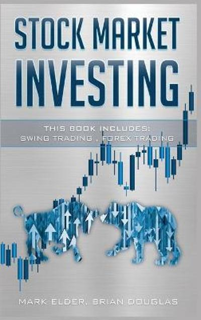 Stock Market Investing - Mark Elder