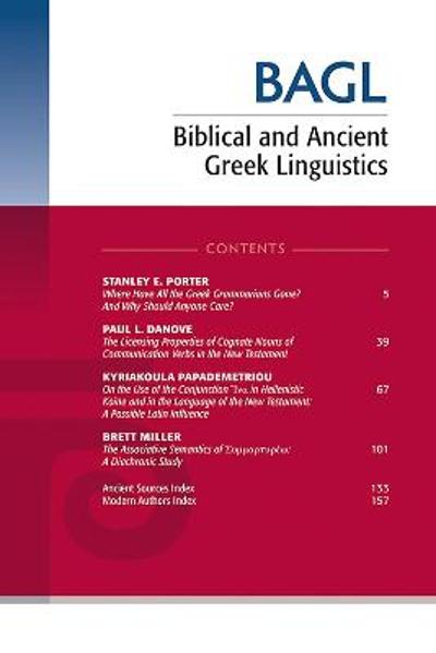 Biblical and Ancient Greek Linguistics, Volume 9 - Matthew Brook O'Donnell