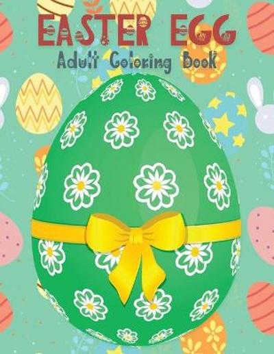 Easter Egg Coloring Book for Adults - Kkarla