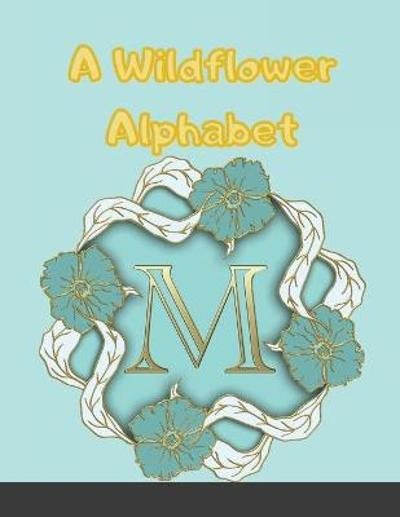 A Wildflower Alphabet and Number Coloring Book - Personal Book