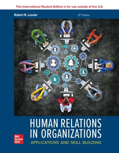 ISE eBook for Human Relations in Organizations: Applications and Skill Building - LUSSIER