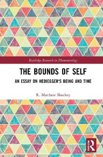 The Bounds of Self - R. Matthew Shockey