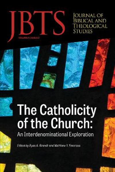 Journal of Biblical and Theological Studies, Issue 5.2 - Daniel S Diffey