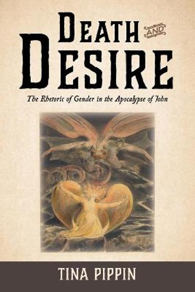 Death and Desire - Tina Pippin
