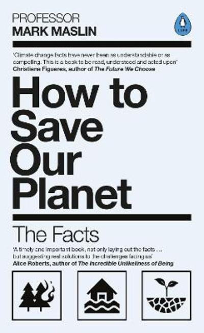 How To Save Our Planet - Mark A. Maslin